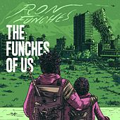 The Funches Of Us by Ron Funches