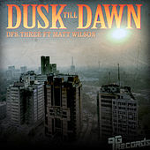 Dusk Till Dawn by DFS.three
