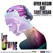 Love U Till I Die (feat. Sarit Hadad) by Offer Nissim
