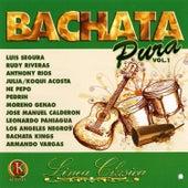 Bachata Pura, Vol. 1 by Various Artists