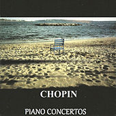 Chopin - Piano Concertos by Various Artists