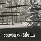 Stravinsky - Sibelius by Various Artists