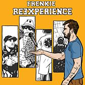 Re-experience by Frenkie