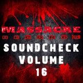 Massacre Soundcheck Volume 16 by Various Artists