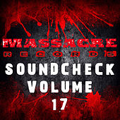 Massacre Soundcheck Volume 17 by Various Artists
