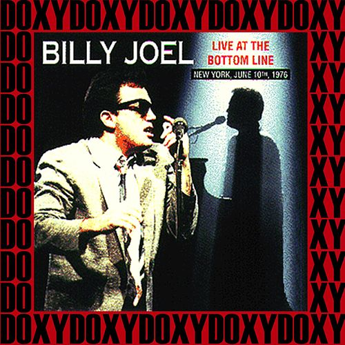 The Bottom Line New York, June 10th, 1976 (Doxy Collection, Remastered, Live on Fm Broadcasting) von Billy Joel
