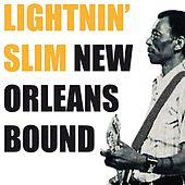 New Orleans Bound by Lightnin' Slim
