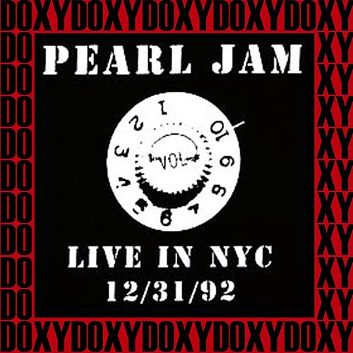 The Academy, New York, December 31st, 1992 (Doxy Collection, Remastered, Live on Broadcasting) von Pearl Jam