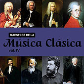 Maestros de la Música Clásica, Vol. IV by Various Artists