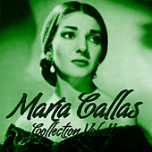 María Callas Collection Vol.II by Maria Callas