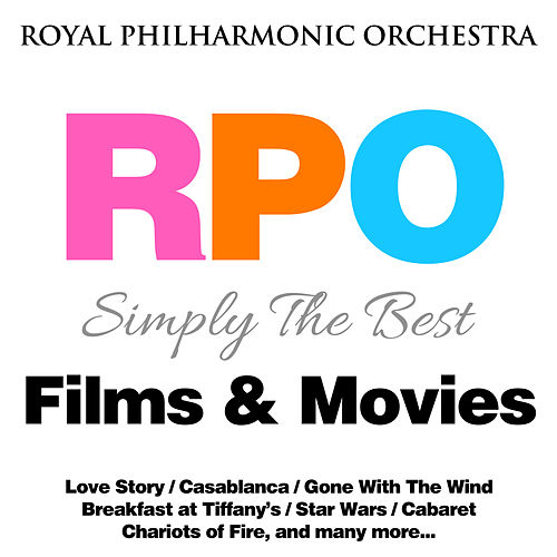 Royal Philharmonic Orchestra: Simply the Best: Films & Movies by Royal Philharmonic Orchestra