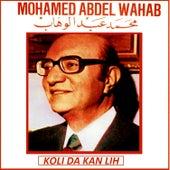 Koli Da Kan Lih by Mohamed Abdel Wahab