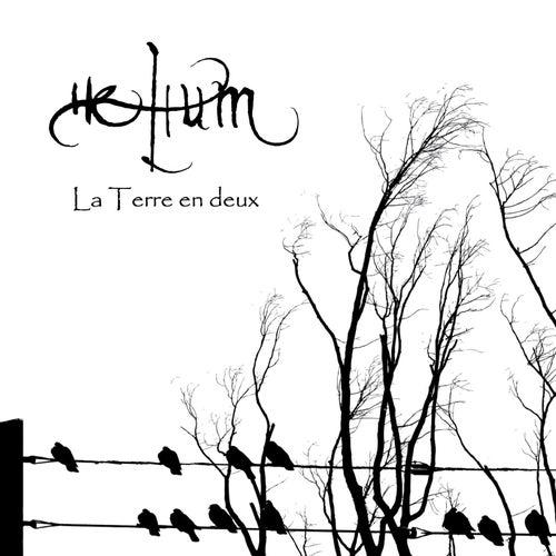 La Terre En Deux by Helium