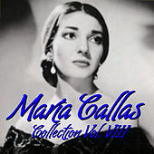 María Callas Collection Vol.VIII by Maria Callas