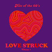 Hits of the 60's: Love Struck, Vol. 1 by Various Artists