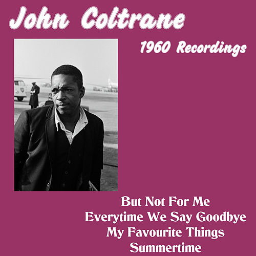1960 Recordings by John Coltrane