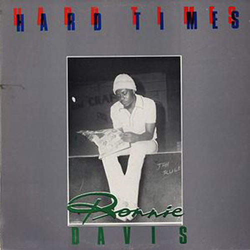 Hard Times by Ronnie Davis