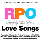 Royal Philharmonic Orchestra: Simply the Best: Love Songs by Royal Philharmonic Orchestra