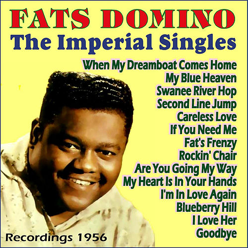 The Imperial Singles 1956 von Fats Domino