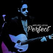 Perfect by Arturo Leyva