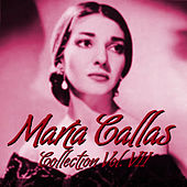 María Callas Collection Vol.VII by Maria Callas