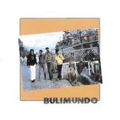Bulimundo by Bulimundo
