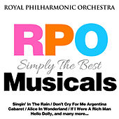 Royal Philharmonic Orchestra: Simply the Best: Musicals von Royal Philharmonic Orchestra