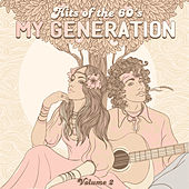 Hits of the 60's: My Generation, Vol. 2 by Various Artists