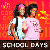 School Days by Rose Marie