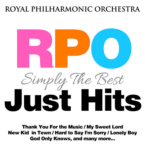 Royal Philharmonic Orchestra: Simply the Best: Just Hits by Royal Philharmonic Orchestra