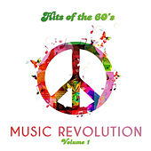 Hits of the 60's: Music Revolution, Vol. 1 by Various Artists