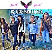 Se Que Brillaras by Giselle