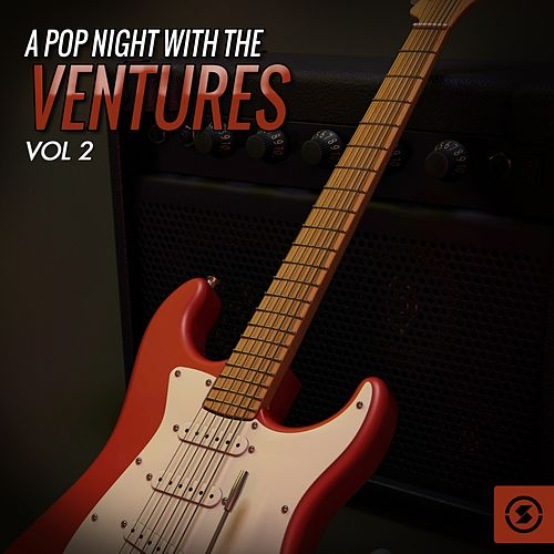 A Pop Night with The Ventures, Vol. 2 by The Ventures