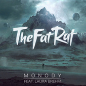 Monody (feat. Laura Brehm) by TheFatRat