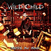 Inside My Mind by WILD CHILD