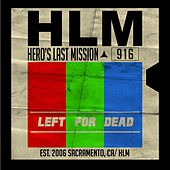 Left for Dead by Hero's Last Mission