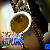 Rock & Roll Hours, Vol. 2 by Various Artists