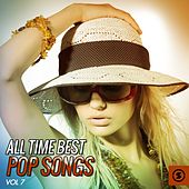 All Time Best Pop Songs, Vol. 7 von Various Artists