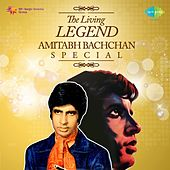 The Living Legend: Amitabh Bachchan Special von Various Artists