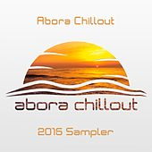 Abora Chillout 2015 Sampler - Single by Various Artists