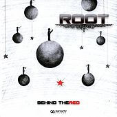 Behind The Red - EP by Root