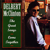 Great Songs: Come Together by Delbert McClinton