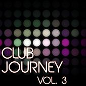 Club Journey, Vol. 3 - EP by Various Artists