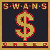 Greed / Time Is Money (Bastard) von Swans