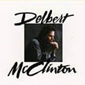 Delbert McClinton by Delbert McClinton