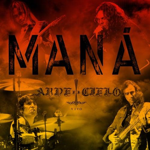 Arde El Cielo by Maná