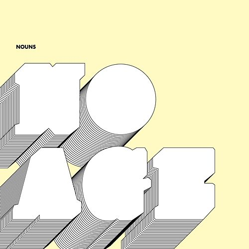Nouns by No Age