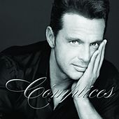 Complices by Luis Miguel