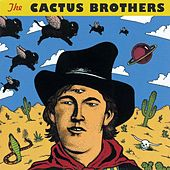 The Cactus Brothers by The Cactus Brothers