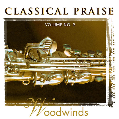 Classical Praise - Woodwinds by Phillip Keveren